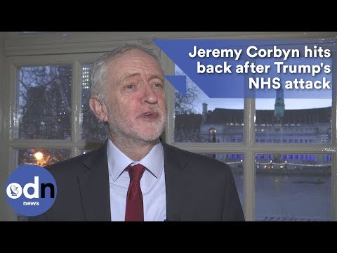 Jeremy Corbyn hits back after Trump's NHS attack
