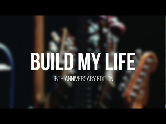 Build My Life ・ 16th Anniversary Edition