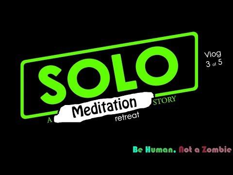 Solo Meditation Camping Retreat - Night 3 (3/5)