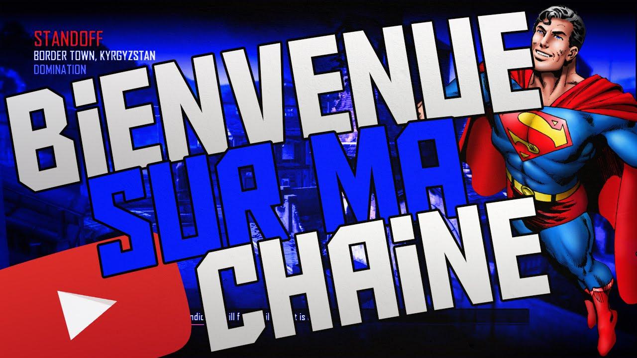Bienvenue Sur Ma Chaine Youtube Youtube