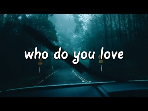 download The Chainsmokers & 5 Seconds of Summer - Who Do You Love (Lyrics)