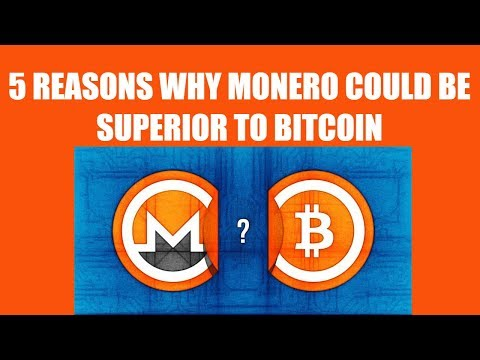 5 REASONS WHY MONERO COULD BE SUPERIOR TO BITCOIN