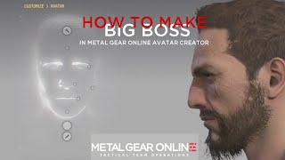 Metal Gear Online: Avatar Creation - Big Boss
