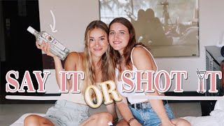 SAY it or SHOT it *mit bester Freundin*  //Hannah