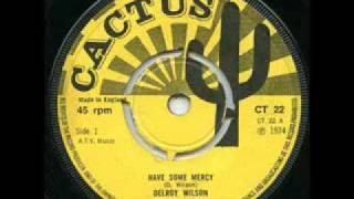 Delroy Wilson - Have Some Mercy + Version
