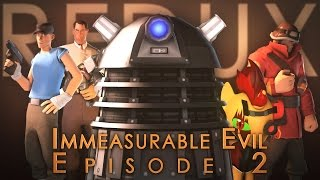 Immeasurable Evil (Episode 2) Redux
