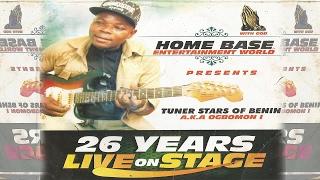 tuner stars of benin 26 years on stage latest edo music live on stage