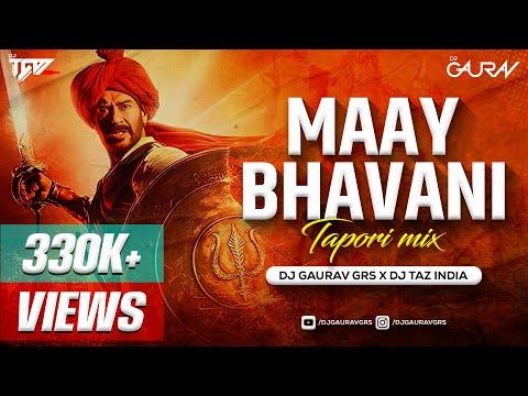 maay-bhavani-remix---dj-gaurav-grs-&-dj-taz-|-tanhaji-|-ajay-devgan