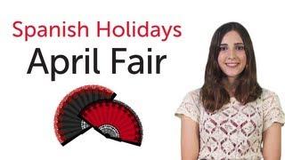 Learn Spanish Holidays - April's Fair - Feria de Abril