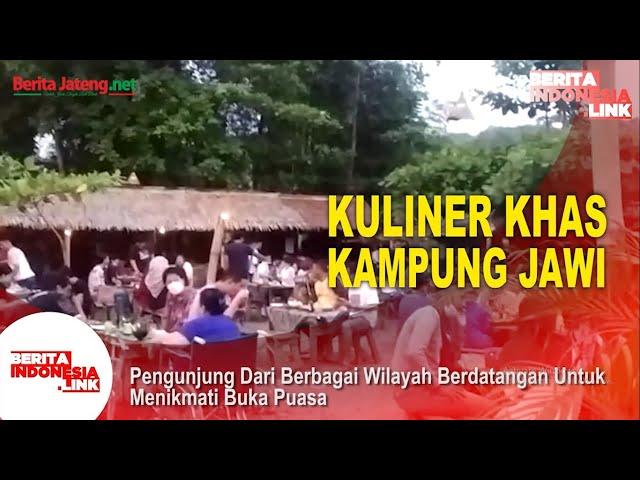 Enaknya Kuliner Buka Puasa di Kampung Jawi Semarang - Berita Indonesia Link