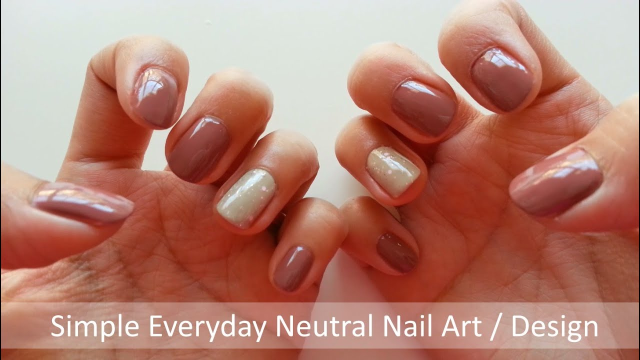 Simple Everyday Neutral Nail Art Design Youtube