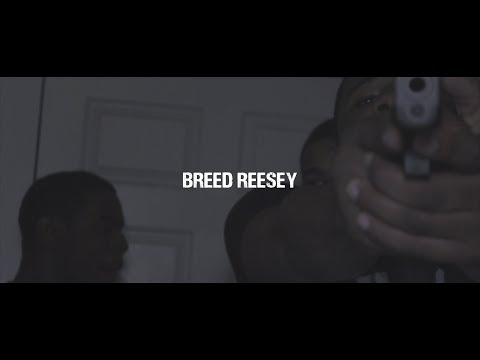 Breed Reesey - Real Part 2 (Official Video)