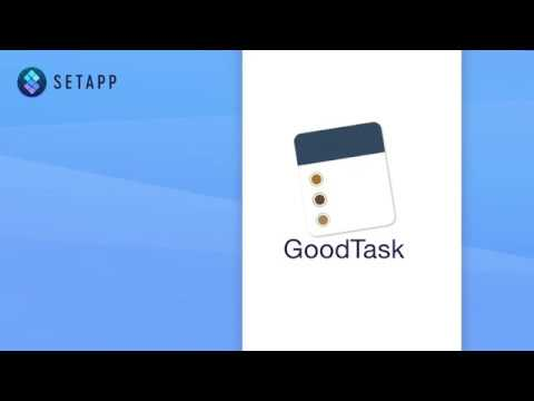 Boost your productivity with GoodTask | SETAPP