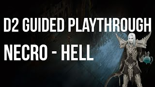 Let's Play Diablo 2 - Necromancer HELL Difficulty Guided Playthrough