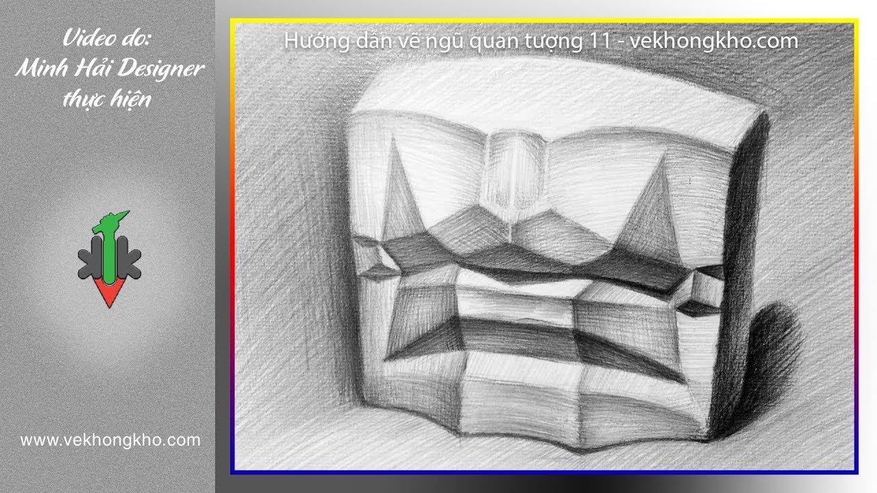 Hướng dẫn vẽ tượng ngũ quan 11 – vẽ không khó