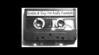 Eyedea & Slug - Fuck A Record Deal