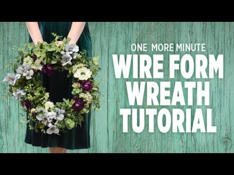 One More Minute Tips For Decorating A Wire Form Wreath