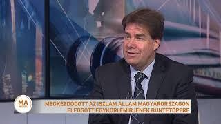 Megkezdődött az Iszlám Állam Magyarországon elfogott emírjének büntetőpere
