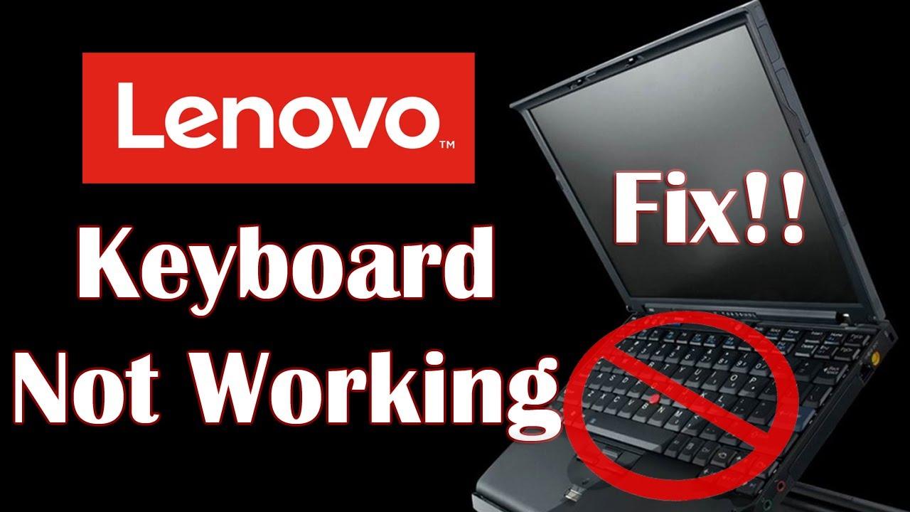Lenovo Keyboard Not Working 6 Fix Youtube