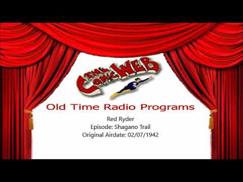 Red Ryder: Shagano Trail – ComicWeb Old Time Radio