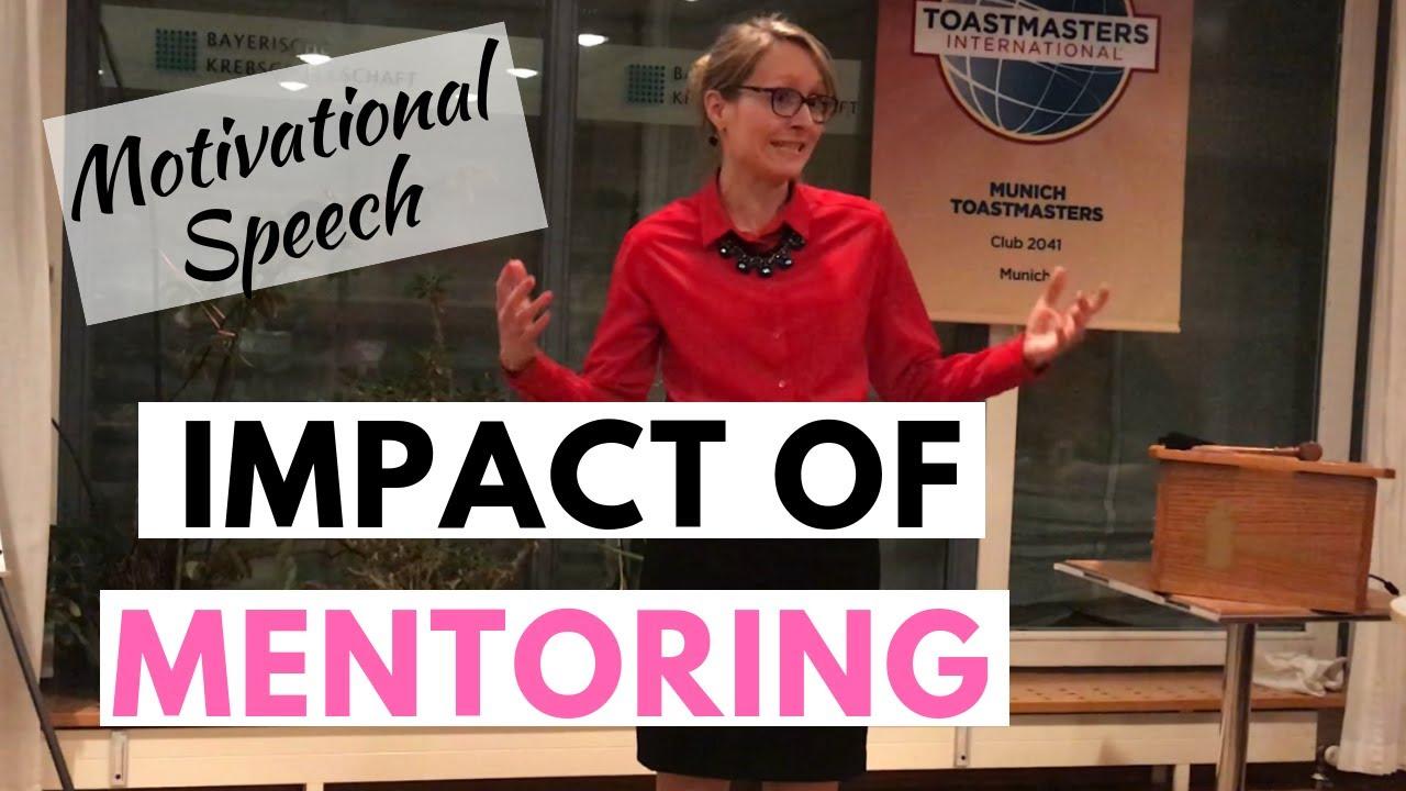Making an Impact through Mentoring - Toastmasters Motivational Speech