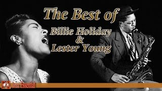 The Best of Billie Holiday & Lester Young - Vol. 1 | Jazz Music