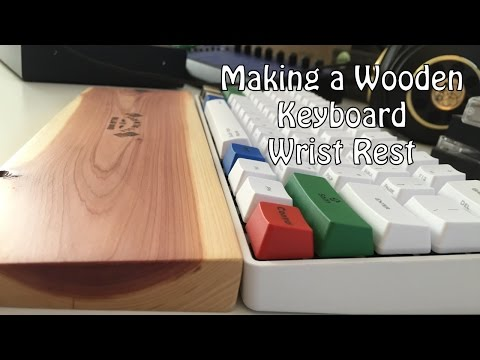 Making a Wooden Keyboard Wrist Rest