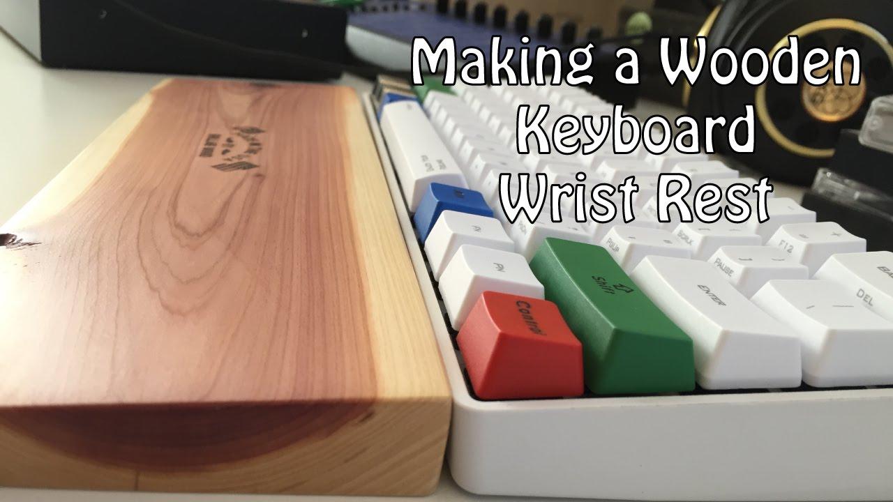 Making a Wooden Keyboard Wrist Rest - YouTube