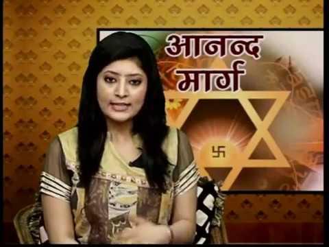 Ananda Marga -  Acarya Rudrananda Avadhuta Episode  4 - Sadhana