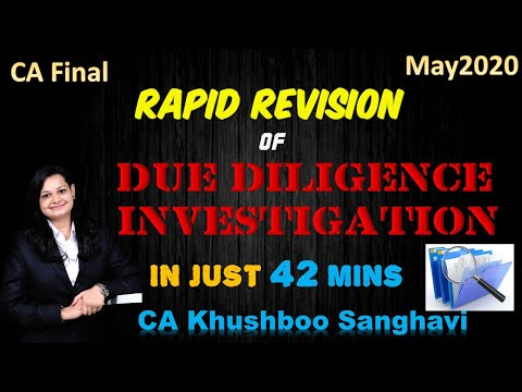 Complete Revision of Due Diligence & Investigation CA Final MAY20 by CA Khushboo Sanghavi