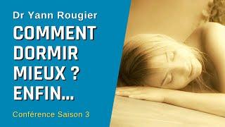 🌿 Comment dormir mieux ? Les secrets du sommeil - Dr Yann Rougier #27