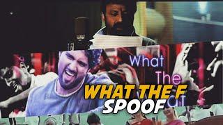 Spoof Video | What The F Song Troll | Vijay Devarakonda | Geetha Govindham | Pawan kalyan |Balayya