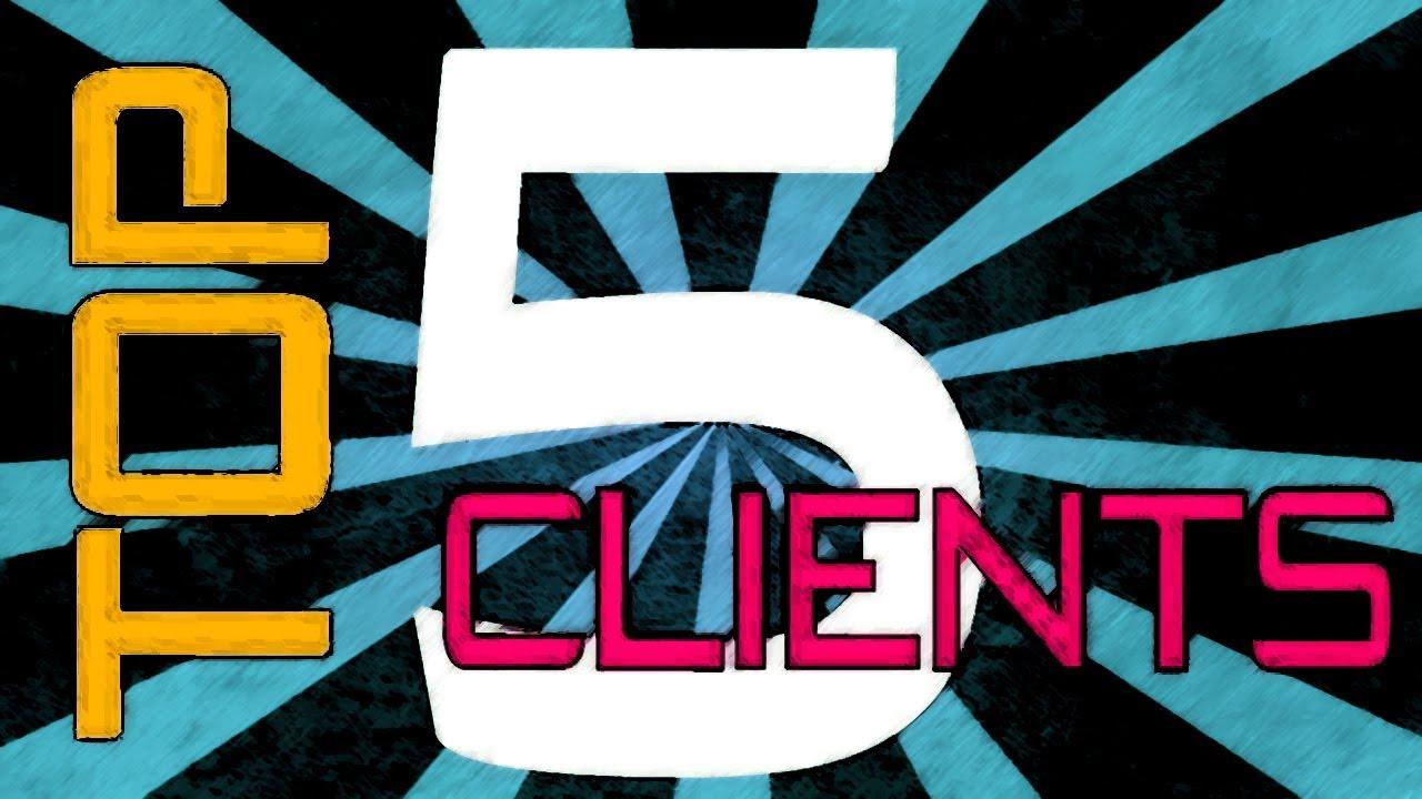 top 5 best hacked clients 1.8