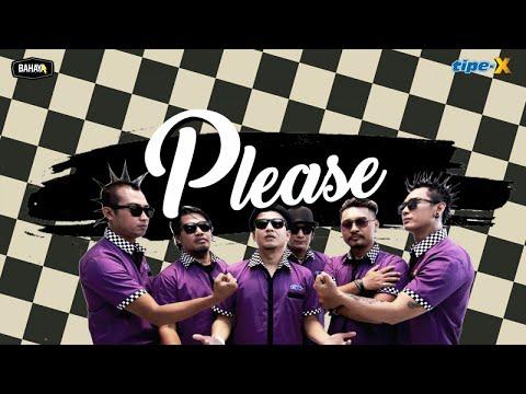 Single Lagu Terbaru Tipe X -  PLEASE (Official Audio)