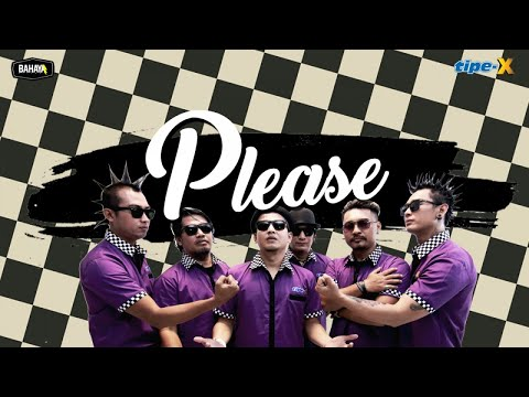 Single Lagu Terbaru Tipe X -  PLEASE