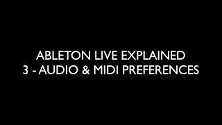 3 AUDIO & MIDI PREFERENCES - ABLETON LIVE EXPLAINED