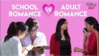 School Romance Vs Adult Romance - POPxo