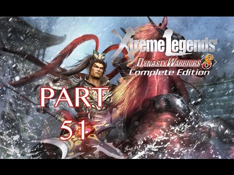 Dynasty Warriors 8: Xtreme Legends Walkthrough PT. 51 - Capture of Puyang