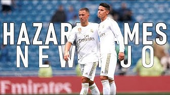 Eden Hazard and James Rodriguez - Next Big duo - Real Madrid 2019