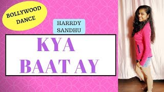 Kya Baat Ay | Harrdy Sandhu | Bollywood Dance Choreography