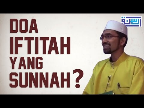 Do'a iftitah yang sunnah - Dr Rozaimi Ramle