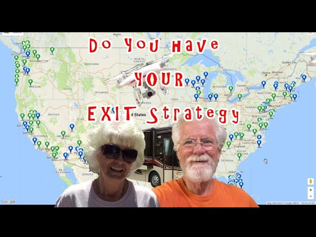 Do you have an Exit Strategy for Your  Full Time RV lifestyle