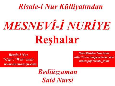 Risale-i Nur Külliyatından Dersler, Mesnevi-i Nuriye, Reşhalar, Bediüzzaman Said Nursi