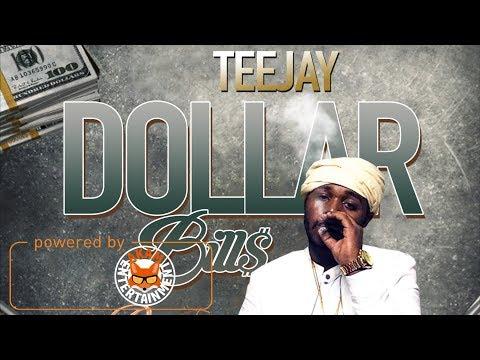 TeeJay - Dollars Bills [Rose Rice Riddim] January 2018