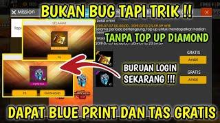 BUKAN CHEAT!! CARA MENDAPATKAN BLUE PRINT DAN TAS TANPA MODAL GRATIS EVENT TERBARU FREE FIRE !!!!