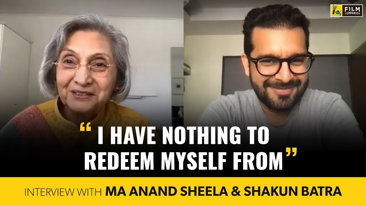 Ma Anand Sheela & Shakun Batra Interview With Anupama Chopra | Searching For Sheela | Film Companion