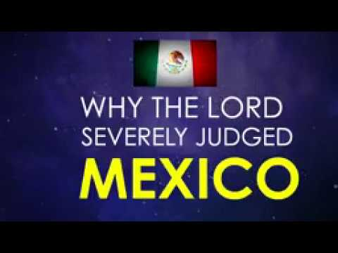 WHY THE LORD GOD ALMIGHTY JUDGED MEXICO WITH HISTORIC EARTHQUAKES!!! - PROPHET DR.OWUOR