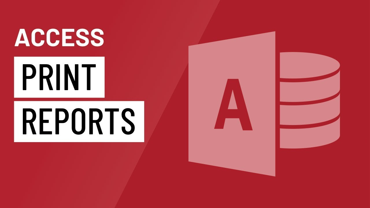 Access: Printing Reports