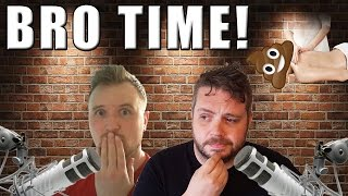 BRO TIME! - Just Some Leakage thumbnail