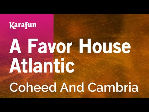 Karaoke A Favor House Atlantic - Coheed And Cambria *